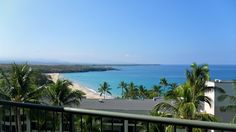 View from our room at The Hapuna Beach Prince Hotel, Kohala Coast, Big Island, HI       Best Place in the world....