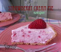 Strawberry Cream Pie from Crystelle Boutique