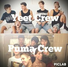 Yeet Crew ( Hayes Grier, Jack Johnson, Jack Gilinsky, Nash Grier, Carter Reynolds, Cameron Dallas) vs. Püma Crew (Cameron Dallas, Aaron Carpenter, Nash Grier, Shawn Mendes, Taylor Caniff, Matthew Espinosa)