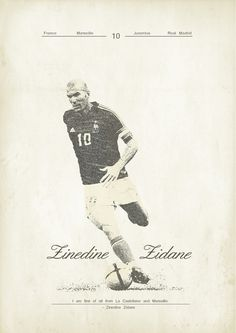 Zinedine Zidane - soccer, football poster - by Zoran Lucić Football Icon, Retro Football, Football Art, World Football, Vintage Football, Football Signs, Lionel Messi, Messi Y Ronaldo, Cristiano Ronaldo