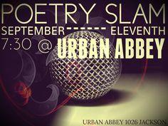 Poetry Slam @ Urban Abbey September 11, 2013 - 7:30 PM. 1026 Jackson Street in Omaha, NE