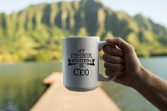 My Favorite Position is CEO, what's yours? @motivationlab #mug