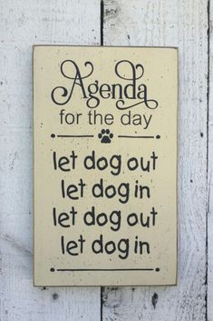 "Sign for #dog owner, Let dog in Let dog out - small 7"" x 12"" wood sign, funny pet saying, dog lover, gift for dog owner, dog saying wood sign #ad WELL I CAN RELATE!!"