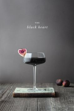 Black Heart - Black Vodka (Blavod), Fig Vodka (Figenza), Creme de Cassis, Dry Vermouth, Black Fig Garnish.