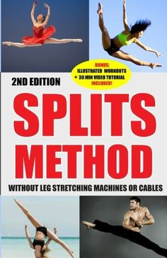 Splits: Stretching: Flexibility - Martial Arts, Ballet, Dance & Gymnastics Secrets To Do Splits - Without Leg Stretching Machines or Cables - http://www.exercisejoy.com/splits-stretching-flexibility-martial-arts-ballet-dance-gymnastics-secrets-to-do-splits-without-leg-stretching-machines-or-cables/martial-arts/