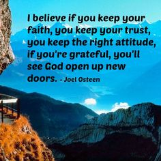 #faith , #trust  #rightattitude #gratitude Best Success Quotes, Joel Osteen, Grief, Gratitude, Grateful, Trust, Believe, Healing, Faith