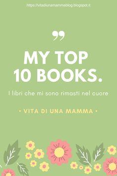 Vita di una mamma : My TOP 10 books - i miei libri preferiti