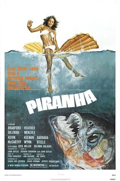 Piranha (1978) Another movie that scared me as a kid . . .