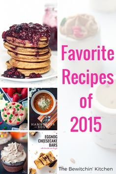 Favorite Recipes of 2015 found on The Bewitchin' Kitchen. PMS Buster Cupcakes, chocolate shot glasses, pulled pork quesadillas, carrot cake pancakes, caramel apple waffles and more delicious recipes.