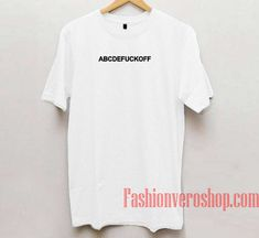 Abcde Fuck Off Unisex adult T shirt
