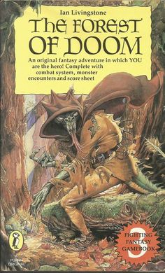 Fighting Fantasy - The Forest of Doom by Ian Livingstone - Paperback - S/Hand Cool Books, Sci Fi Books, High Fantasy, Fantasy World, Fighting Fantasy Books, Ian Livingstone, The Warlocks, Fantasy Book Covers, Classic Books