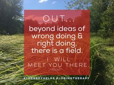 Beyond ideas of wrong doing & right doing. #therapyhelps #loringtherapy