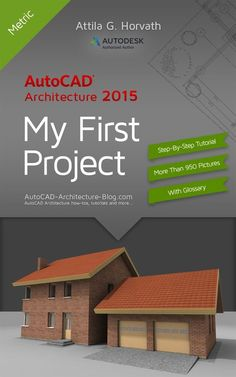 Start reading AutoCAD Architecture 2015 My First Project (Metric Version) is an exclusive e-book available in Kindle edition. http://bimoutsourcing.com/autocad-architecture-2015-step-by-step-tutorial.html