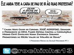 Blog do Eduardo Nino : @rochinha13:  Ele ainda teve a cara de pau de ir à...