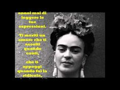 """Frida Khalo: """"TI MERITI UN AMORE"""" - Le videopoesie di Gianni Caputo - YouTube"""