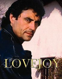 Lovejoy -- British, mysteries and antiques. It doesn't get any better than this.