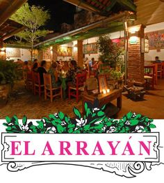 El Arrayán continues being the best option in traditional Mexican food in Puerto Vallarta!  wipapps.com @WiPApps.com