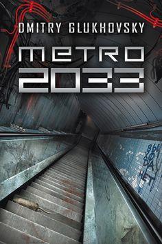 METRO 2033 – DMITRY GLUKHOVSKY