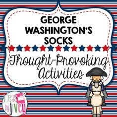 George WashingtonS Socks Questions And Writing Response