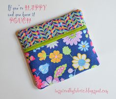 If You're Happy and You Know It Zipper Pouch tutorail: Inspired by Fabric