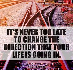 quite recently i did change my path  a new path, quite new and a good one Amazing Quotes, Great Quotes, Inspirational Quotes, Motivational Quotes, Spirit Science Quotes, Encouraging Thoughts, Question Of The Day, Never Too Late, Thought Of The Day