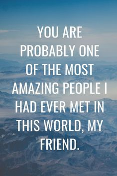 "These ""You Are Amazing Quotes"" are intended to be imparted to the one you cherish. These famous quotes will help you describe exactly how you feel about someone. Happy Birthday Quotes For Him, Happy Birthday Photos, Famous Quotes, Best Quotes, Good People Quotes, Sister Love Quotes, You Are Special, You Are Amazing, Awesome Quotes"