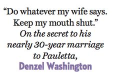 The secret to a long and happy marriage :) oh yes my hubby knows this, what a smart man!!!