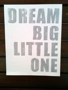 Dream Big Little One  Maybe with a crescent and GPhi girl?