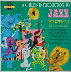 Bob Keeshan - A Child's Introduction to Jazz