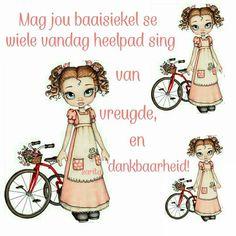 Good Morning Wishes, Day Wishes, Lekker Dag, Goeie Nag, Goeie More, Afrikaans, Inspirational Quotes, Faith, Humor