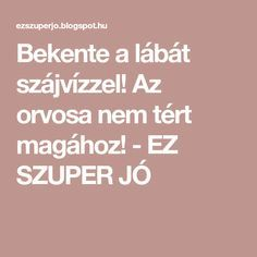 Bekente a lábát szájvízzel! Zumba, Cleaning, Health, Life, Products, Therapy, Health Care, Home Cleaning, Gadget