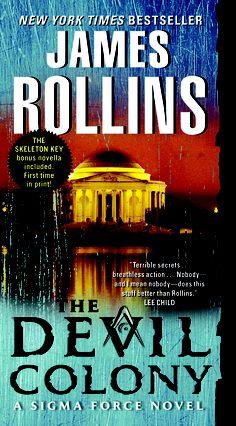 The Devil Colony, A Sigma Force Novel (Paperback)