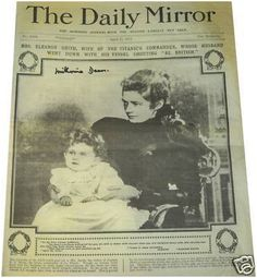 *TITANIC: the only known picture of Eleanor Smith, Captain Smith's widow, and daughter Mel, used on the front cover of The Daily Mirror, April 1912 Titanic Ship, Rms Titanic, Belfast, Liverpool, Titanic History, A Night To Remember, Modern History, Thats The Way, Interesting History
