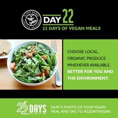 "22 Days of Vegan Meals (Beyoncé & Jay Z 22 Days challenge) - on this page you will see the from meal 13-22, to see the rest of the meals just search for the day on the ""search"" bar. Example: Day 12: 22"