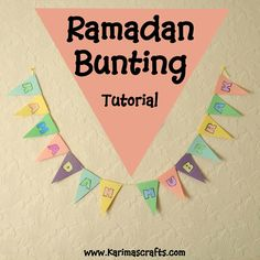 Ramadan Bunting Decorations tutorial Muslim Islamic Craft #ramadan