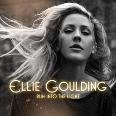 Caratula Frontal de Ellie Goulding - Run Into The Light