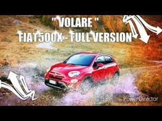 """Fiat 500X """"VOLARE"""" - Commercial extended version - YouTube"""