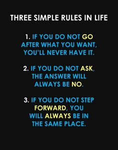 Three Simple Rules in Life....