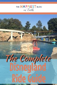 The complete Disneyland Ride Guide
