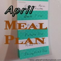 April Meal Plan  -- loaded with easy and frugal family recipes to plan your weekly or monthly meals.