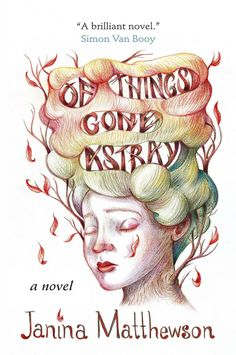 Of Things Gone Astray, Janina Matthewson (Judging Books by Their Covers: The 40 Best Book Covers of 2015)