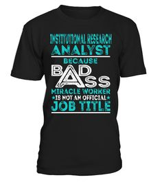 Institutional Research Analyst - Badass Miracle Worker