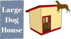 Extra large dog house plans Double Dog House, Large Dog House Plans, Extra Large Dog House, Small Dog House, Build A Dog House, Large Dogs, Insulated Dog House, Animal Shelter, Shelter Dogs