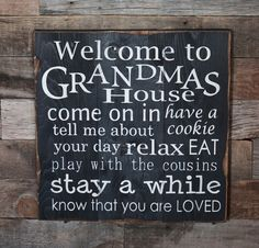 Large+Wood+Sign++Welcome+to+Grandmas+House++by+dustinshelves,+$35.00