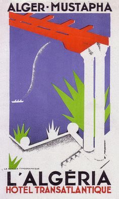 Algeria, Algerie - Vintage travel beach poster by Art of the Luggage Label, via Flickr- www.varaldocosmetica.it/en : olive oil cosmetics