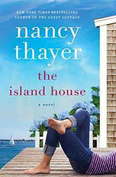 The Island House: A Novel by Nancy Thayer http://www.amazon.com/dp/1101967048/ref=cm_sw_r_pi_dp_eCQLwb1Q16R5Q