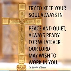 Reflect on ways you can open your heart to the will of the Lord. Catholic Prayers, Catholic Saints, Jesus Quotes, Wisdom Quotes, What Is A Soul, Ignatian Spirituality, St Ignatius Of Loyola, Everyday Prayers, Saint Quotes