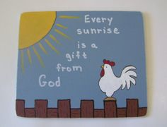 Every Sunrise is a Gift from God  by ifrogcrafts on Etsy