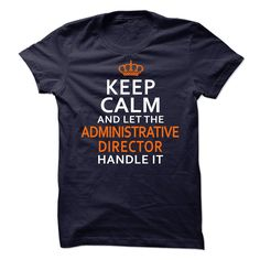Awesome T-shirts  Administrative Director from (3Tshirts)  Design Description: Administrative Director  If you don't utterly love this Tshirt, you'll SEARCH your favourite one by means of the use of search bar on the header.... -  #camera #grandma #grandpa #lifestyle #military #states - http://tshirttshirttshirts.com/lifestyle/best-tshirts-administrative-director-from-3tshirts.html Check more at http://tshirttshirttshirts.com/lifestyle/best-tshirts-administrative-director-from-3tshirts.html