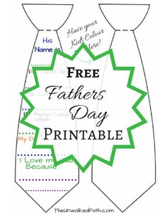 Fathers day Printable tie craft for kids. Fill out Questionnaire about Dad. Turn into a card or wearable tie. Show dad how much you love him!